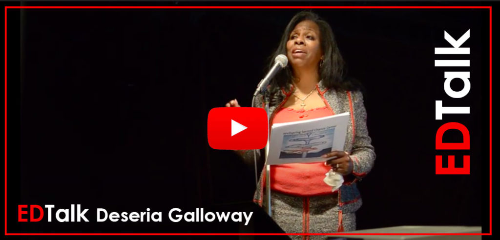 ED Talk by Deseria Galloway